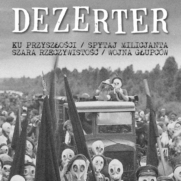 Reedycja EP Dezertera z 1983